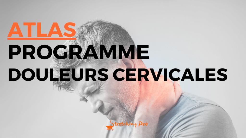 stretchingpro-programme-atlas-douleurs-cervicales